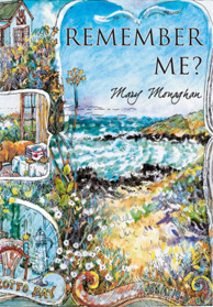 remember me written by mary monaghan